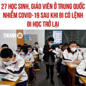 27 học sinh và giáo viên ở Trung Quốc sau khi đi học trở lại
